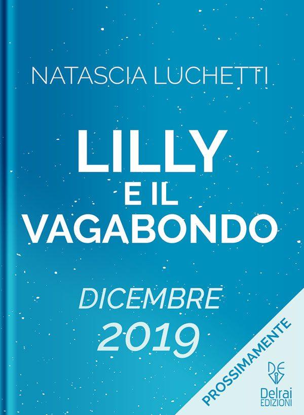 Lilly e il vagabondo di Natascia Luchetti