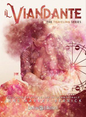 Copertina Il Viandante – The Travelling Series di Jane Harvey-Berrick per Delrai Edizione