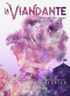 Copertina La Viandante: The Traveling Series vol. II di Jane Harvey-Berrick per Delrai Edizione