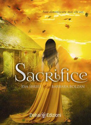 Copertina Sacrifice – Rya Series di Barbara Bolzan per Delrai Edizione