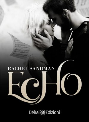 Copertina Echo di Rachel Sandman per Delrai Edizione