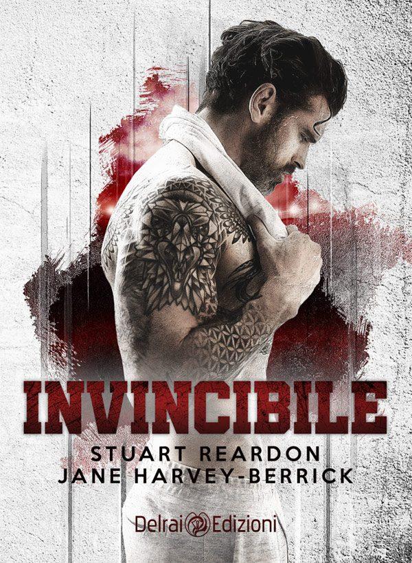 Copertina di Invincibile di Stuart Reardon e Jane Harvey-Berrick per Delrai Edizioni