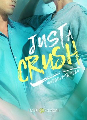Copertina Just a crush di Margherita Fray