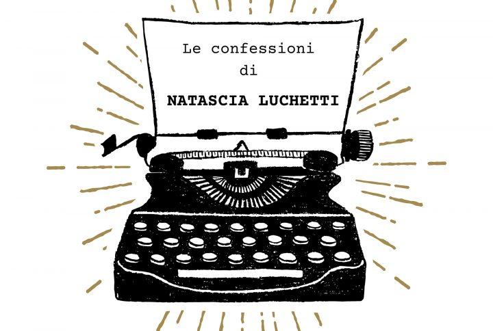 Le confessioni di Natascia – parte due